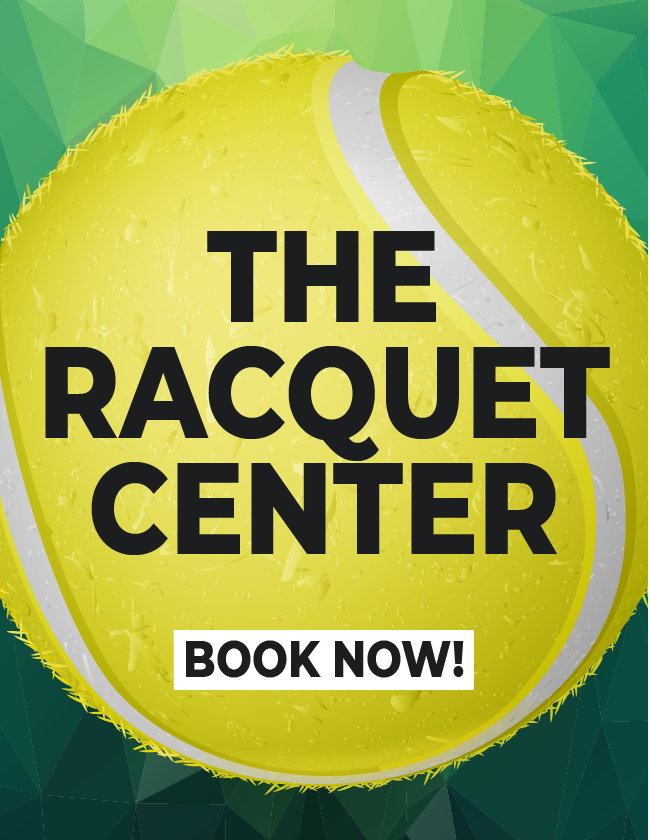 THE RACQUET CENTER - BOOK NOW!